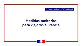 Covid-19: requisitos para ingresar a Francia metropolitana